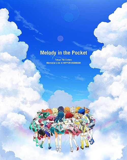 "Tokyo 7th Sisters Memorial Live in NIPPON BUDOKAN ""Melody in the Pocket"" [初回限定版][Blu-ray] / Tokyo 7th シスターズ"