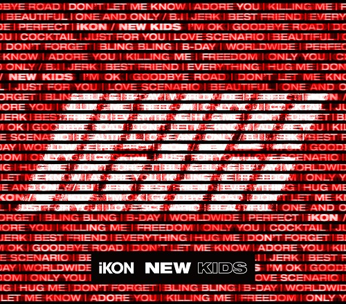 NEW KIDS [2CD+2Blu-ray/初回生産限定盤][CD] / iKON