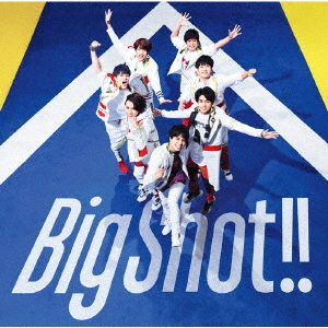 Big Shot!! [通常盤][CD] / ジャニーズWEST
