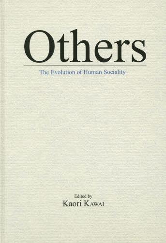 送料無料選択可 Others The Evolution of 海外限定 ギフト Human Sociality 本 〔訳〕 〔編〕 MinakoSato KaoriKAWAI 雑誌