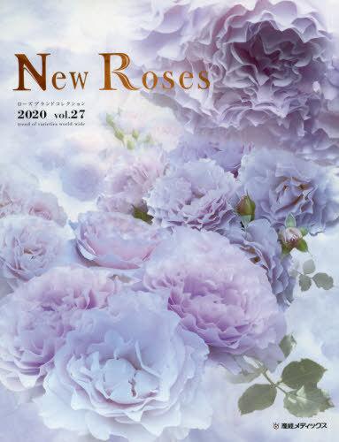 書籍のメール便同梱は2冊まで New Roses ローズブランドコレクション vol.27 産経広告社産經メディックス 賜物 美品 2020 雑誌 本