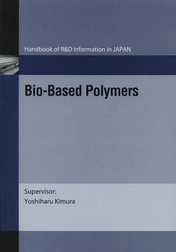 Bio‐Based Polymers[本/雑誌] (Handbook of R&D Information in JAPAN) (単行本・ムック) / 木村良晴