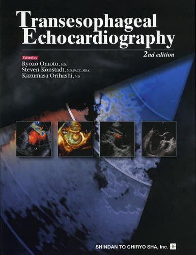 Transesophageal Echocardiography[本/雑誌] (単行本・ムック) / 尾本良三/編集 StevenKonstadt/編集 渡橋和政/編集