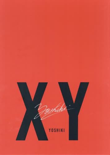 XY[本/雑誌] (単行本・ムック) / YOSHIKI