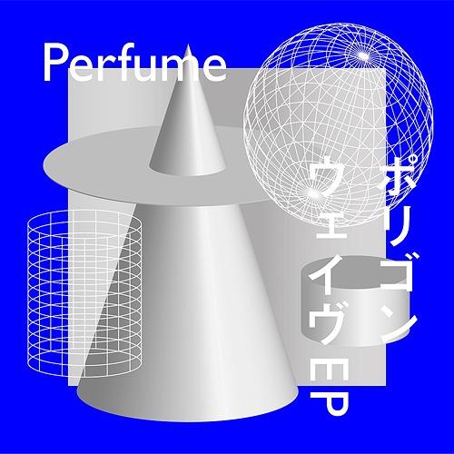 ポリゴンウェイヴEP[CD] [Blu-ray付初回限定盤 A] / Perfume