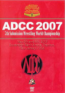 7th Submission Wrestling World Championship ADCC 2007 / 格闘技