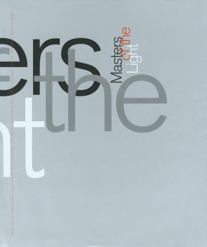 Masters of the Light Art meets Technology makes History[本/雑誌] (単行本・ムック) / ディー・ディー・ウェーブ株式会社/編集