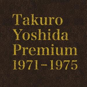 Takuro Yoshida よしだたくろう Takuro Premium 1971-1975 [完全生産限定盤][CD] [Blu-spec CD2] [完全生産限定盤][CD]/ よしだたくろう, OAフォレスト:9186ee7d --- data.gd.no