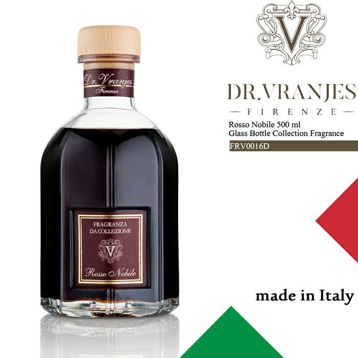 [送料無料]ドットール・ヴラニエス ルーム フレグランス ディフューザー Dr.Vranjes Rosso Nobile 500 ml Glass Bottle Collection Fragrance FRV0016D 芳香剤 部屋 高級 ds-Y