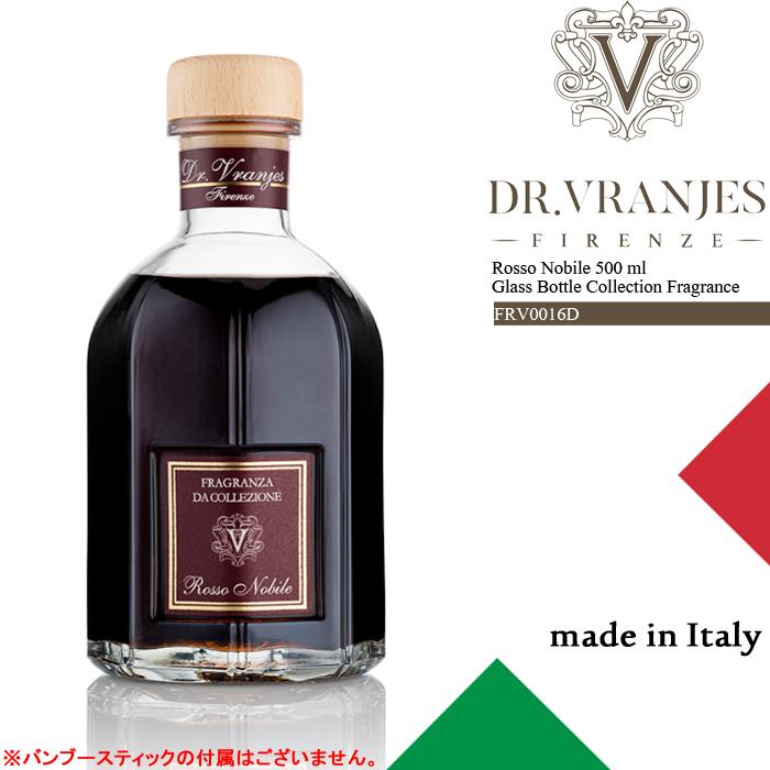 [送料無料]ドットール・ヴラニエス ルーム フレグランス ディフューザー バンブースティックなし Dr.Vranjes Rosso Nobile 500 ml Glass Bottle Collection Fragrance FRV0016D 芳香剤 部屋 高級 ds-Y