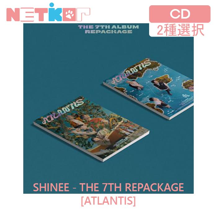 値下げ SHINEE - 7TH ALBUM REPACKAGE ATLANTIS ポスター無しで格安 2種選択 SHINee Atlantis 正規7集アルバム 初回ポスター 送料無料 リパッケージアルバム スピード対応 全国送料無料 当店限定特典 シャイニー 韓国チャート反映