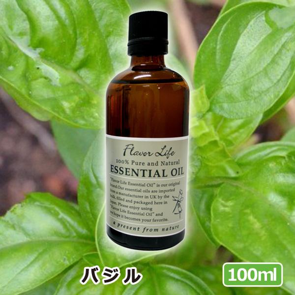 アロマオイル バジル 100ml(AEAJ表示基準適合認定精油 高品質 エッセンシャルオイル 精油 アロマオイル 人気 アロマテラピー 香り フレーバーライフ 癒し アロマグッズ)
