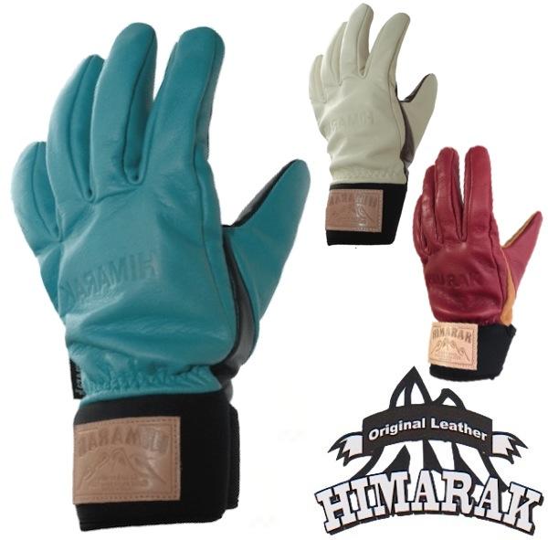 HIMARAK Glove ヒマラク グローブ ミトン 18-19 [正規販売店]/Oak II オーク2 国産 牛皮 Japan 5フィンガー スノーボード スキー モービル バックカントリー 防寒