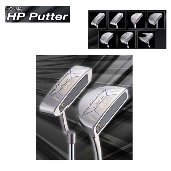 【受注生産】ホンマゴルフHP Putter パターHP-2001/HP-2002/HP-2003/HP-2005/HP-2006/HP-2007/HP-2008本間ゴルフ/HONMA【送料無料】