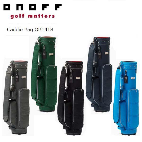 【2018年モデル】ONOFF/オノフ OB1418 キャディバッグ 7型 グローブライド/Globeride ナイロンツイルシリーズ Caddie Bag 【送料無料】