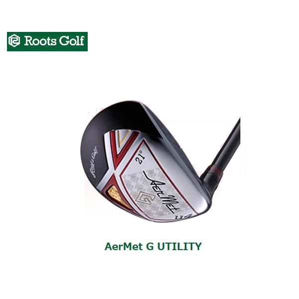 ROOTS GOLF/ルーツゴルフAerMet G UTILITY/UTアーメットGユーティリティ アーメットGシャフト【送料無料】