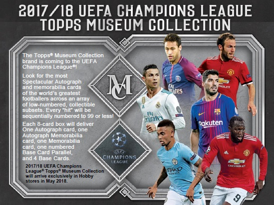 2017/18 UEFA CHAMPIONS LEAGUE MUSEUM COLLECTION