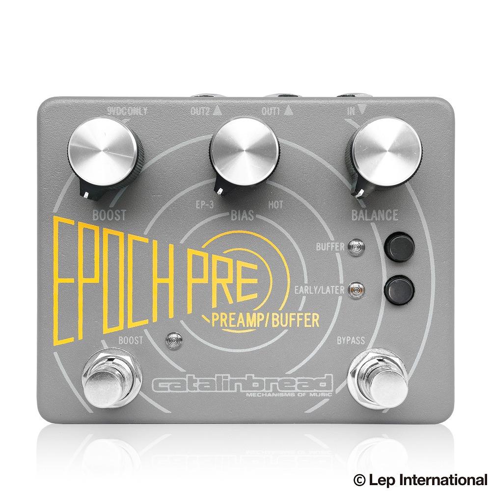Catalinbread Epoch Pre (動画あり) / EP-3回路を正確に再現した バッファ、プリアンプ!