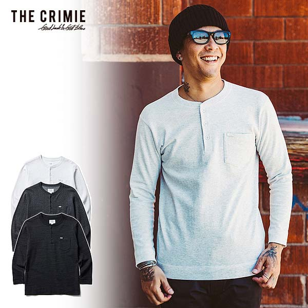 クライミー CRIMIE TSURIAMI HENRY NECK LONG SLEEVE T SHIRT cra1-ccs1-hl01 レディース メンズ Tシャツ 送料無料