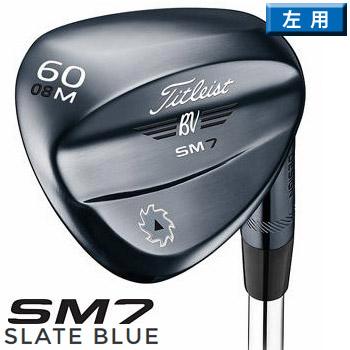 タイトリスト 2019 ボーケイデザイン SM7 スレートブルー ウェッジ 左用 US仕様 46度~58度 Nippon N.S. Pro Modus3 125 スチールシャフト [Titleist Vokey SLATE BLUE Wedge SM7 LH レフティ]