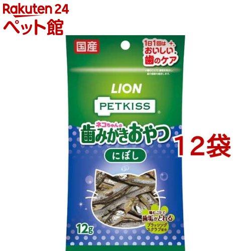 ペットキッス ネコちゃんの歯みがきおやつ 売買 にぼし 12g 12コセット 爽快ペットストア 特売