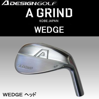 Aデザインゴルフ (A DESIGN GOLF) A GRIND WEDGE Aグラインド ウェッジ ヘッド単体