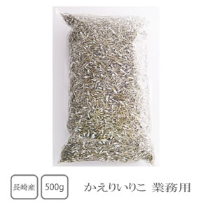 長崎県産 かえりいりこ 激安超特価 お気にいる 業務用 500g