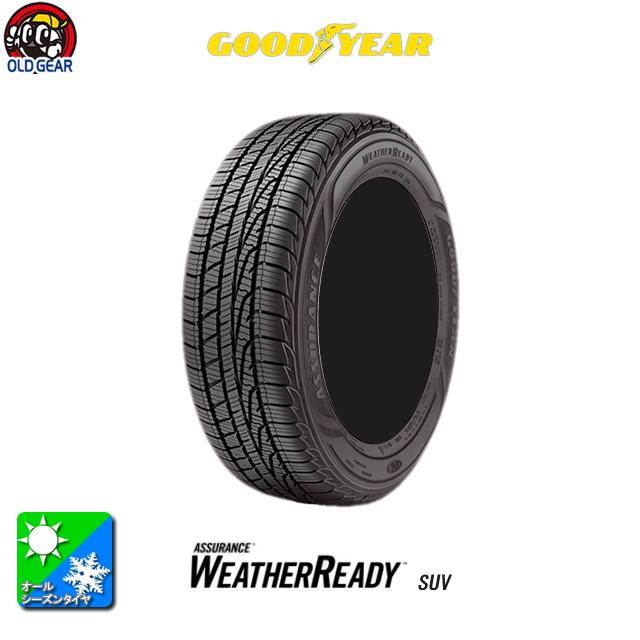 国産オールシーズンタイヤ単品 255/55R18 GOODYEAR グッドイヤー Assurance WeatherReady アシュアランス ウェザーレディ 新品 4本セット