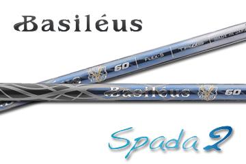 Basileus Spada2(バシレウス スパーダ2) /リシャフト工賃込