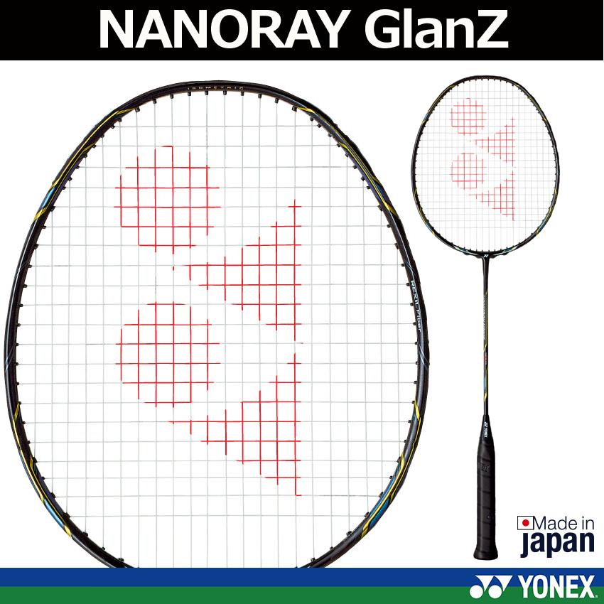 バドミントン用ラケット NANORAY GlanZナノレイグランツ ヨネックス