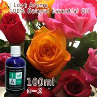 ローズRose100ml/アイラブアロマILoveAroma精油/エッセンシャルオイルEssentialoil/アロマオイルAromaoil