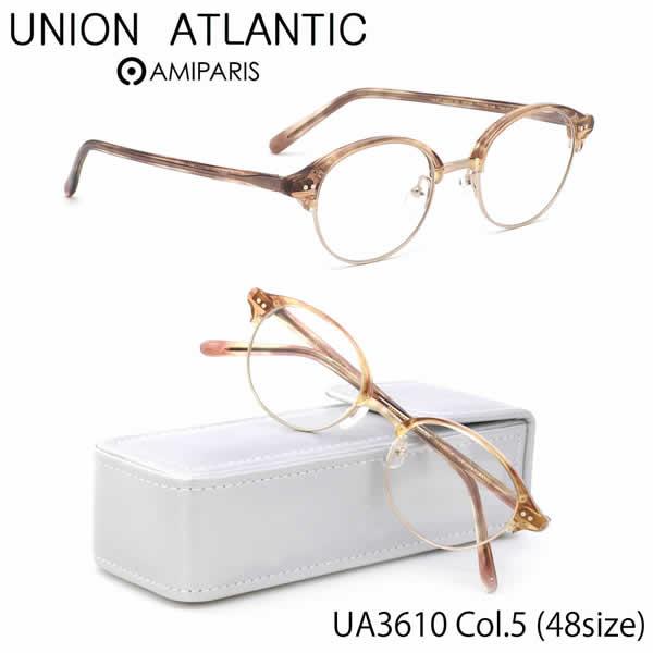 【ユニオンアトランティック】 (UNION ATLANTIC) メガネUA3610 5 48サイズ日本製 丸メガネ コンビネーション AMIPARISUNIONATLANTIC 伊達メガネレンズ無料 メンズ レディース