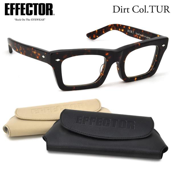 【EFFECTOR】エフェクター 眼鏡 メガネ フレーム DIRT TUR 53サイズ エフェクター EFFECTOR ダート UVカット仕様伊達メガネレンズ付 日本製 メンズ レディース