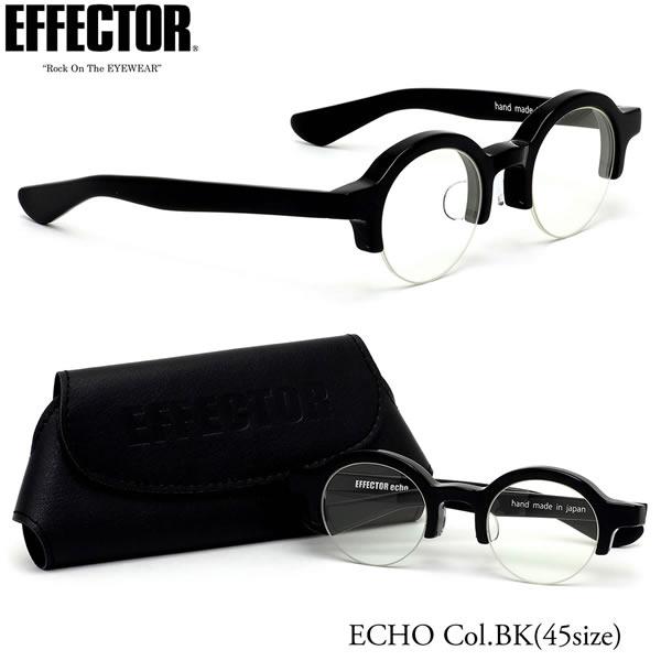 エフェクター EFFECTOR メガネ 伊達メガネセットECHO BK 45サイズecho エコ ラウンドシェイプ 日本製 UVカット仕様 伊達メガネレンズ付エフェクター EFFECTOR メンズ レディース