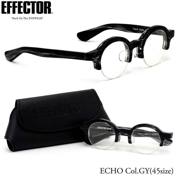 エフェクター EFFECTOR メガネ 伊達メガネセットECHO GY 45サイズecho エコ ラウンドシェイプ 日本製 UVカット仕様 伊達メガネレンズ付エフェクター EFFECTOR メンズ レディース