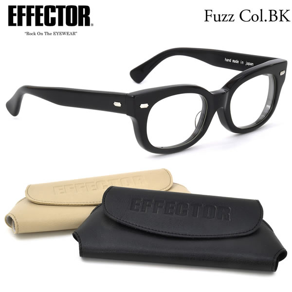 【EFFECTOR】エフェクター 眼鏡 メガネ フレーム fuzz BK 52サイズ エフェクター EFFECTOR ファズ UVカット仕様伊達メガネレンズ付 日本製 メンズ レディース