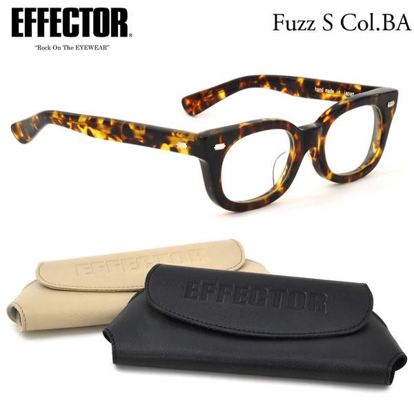 【EFFECTOR】エフェクター 眼鏡 メガネ フレーム fuzz-s BA 48サイズ エフェクター EFFECTOR ファズ エス UVカット仕様伊達メガネレンズ付 日本製 メンズ レディース