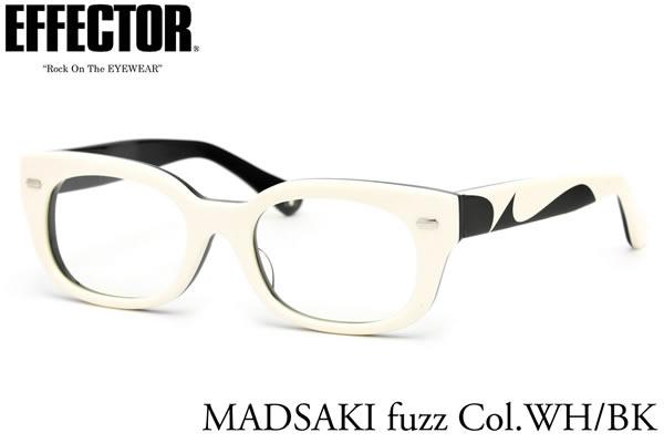 【EFFECTOR】エフェクター 眼鏡 メガネ フレーム MADSAKI-fuzz killer whale WH/BK 52サイズ アーティスト MADSAKI とのコラボ エフェクター EFFECTOR マッドサキ ファズ キラーホエール UVカット仕様伊達メガネレンズ付 日本製 メンズ レディース