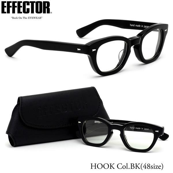エフェクター EFFECTOR メガネ 伊達メガネセット HOOK BK 48サイズ HOOK フック ウェリントン 日本製 UVカット仕様 伊達メガネレンズ付 エフェクター EFFECTOR メンズ レディース