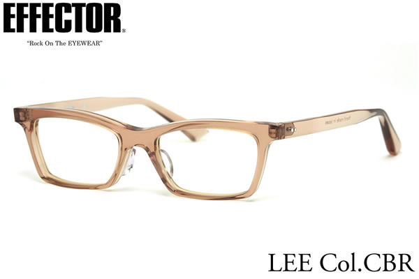 【effector】エフェクター 眼鏡 メガネ フレーム LEE CBR/S 50サイズ エフェクター effector リー UVカット仕様伊達メガネレンズ付 日本製 セルロイド レディース メンズ