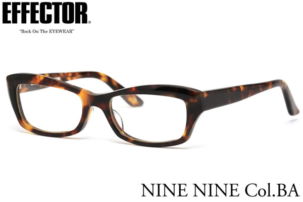 【EFFECTOR】エフェクター 眼鏡 メガネ フレーム NINE NINE BA 54サイズ エフェクター EFFECTOR ナイン ナイン UVカット仕様伊達メガネレンズ付 日本製 メンズ レディース