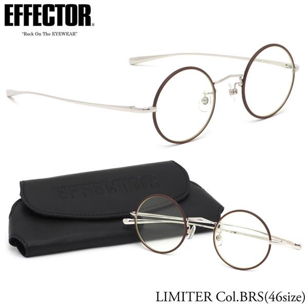 エフェクター EFFECTOR メガネ 伊達メガネセットLIMITER BRS 46サイズリミッター ラウンド 日本製 UVカット仕様 伊達メガネレンズ付きエフェクター EFFECTOR メンズ レディース