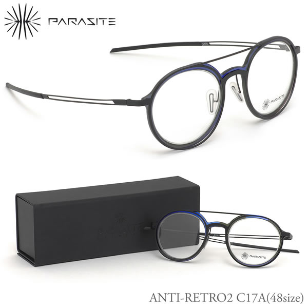 【パラサイト】 (PARASITE) メガネANTI-RETRO2 C17A 48サイズアンチレトロ2 アンチレトロ LED range linePARASITE 伊達メガネレンズ無料 メンズ レディース