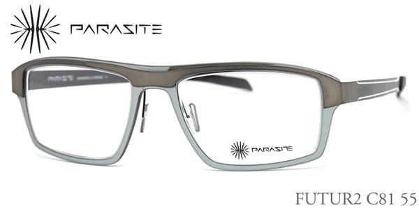【14時までのご注文は即日発送】FUTUR2 C81 55サイズ PARASITE (パラサイト) メガネ メンズ レディース 【伊達メガネ用レンズ無料!!】【あす楽対応】