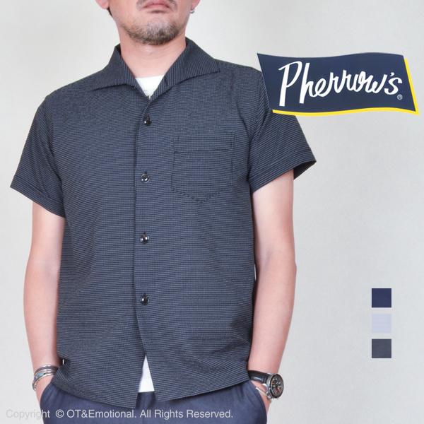 フェローズ(Pherrow's)半袖イタリアンカラーシャツ PICS2