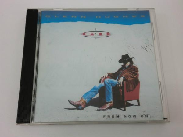 【中古】【CD】'FROM NOW ON../GLENN HUGHES /洋楽<アルバム>
