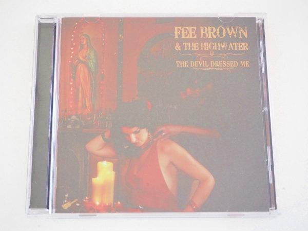【中古】CD Devil Dressed Me Fee Brown & The Highwater 洋楽 <アルバム> 輸入盤