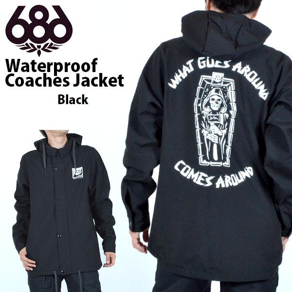 送料無料 スノーボードウェア 686 SIX EIGHT SIX シックスエイトシックス Waterproof Coaches Jacket メンズ コーチジャケット ブラック 黒 スノボ コーチ スノーボード スノーウェア 2019-2020冬新作 19-20 19/20 得割20