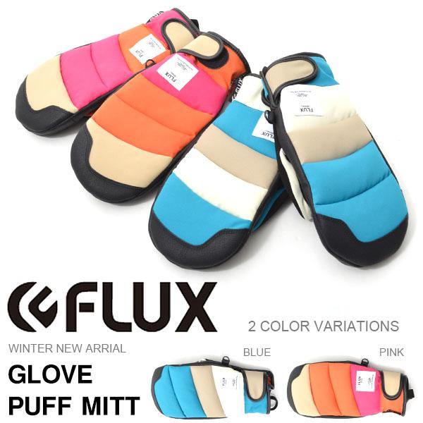 送料無料 フラックス FLUX メンズ レディース GLOVE PUFF MITT グローブ ミトン 手袋 グローブ スノーボード スノボ スキー スノーグローブ スノボグローブ 25%off
