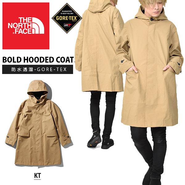 送料無料 GORE-TEX 撥水 コート THE NORTH FACE ザ・ノースフェイス Bold Hooded Coat ボールドフーデットコート メンズ 2020春新色 ケルプタン ビジネス ゴアテックス ジャケット np61965